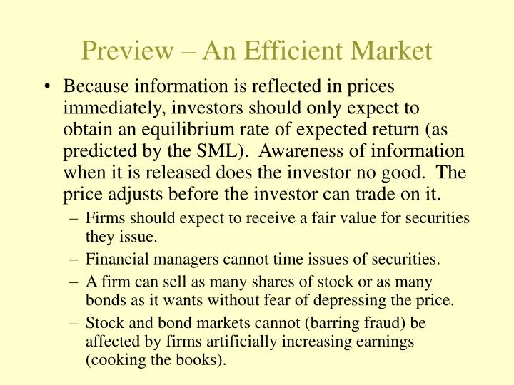Preview an efficient market
