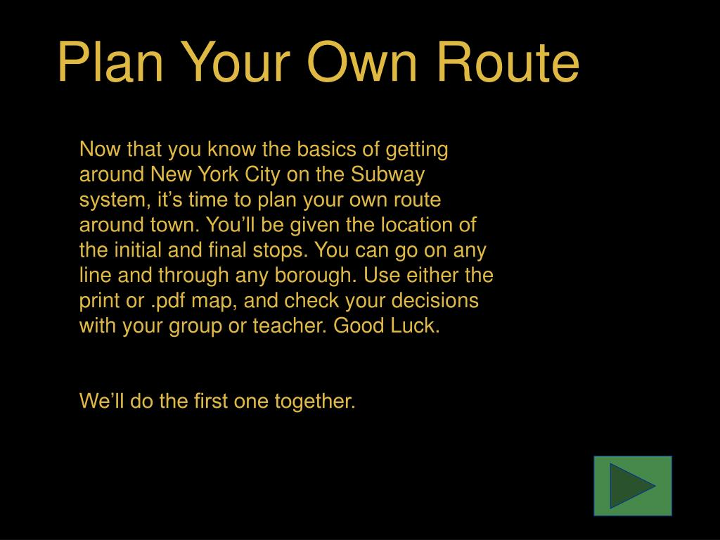 Plan Your Own Route