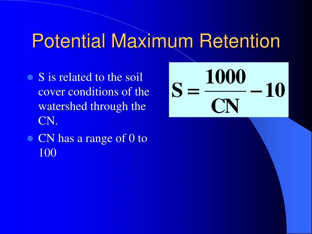 Potential Maximum Retention