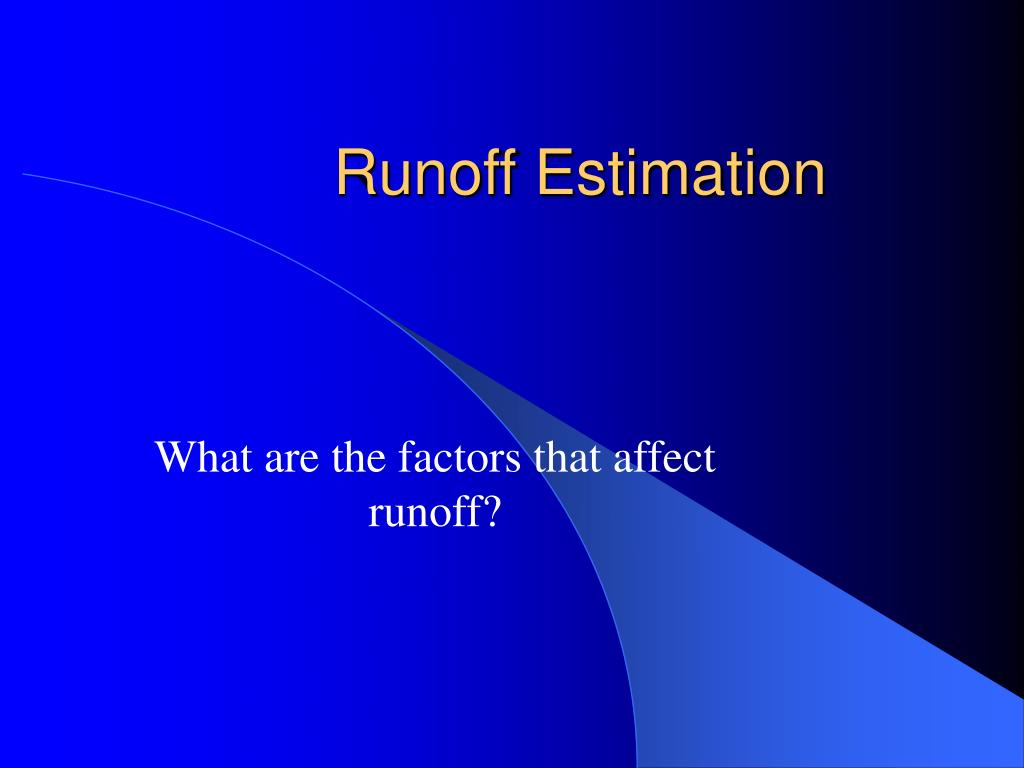 Runoff Estimation