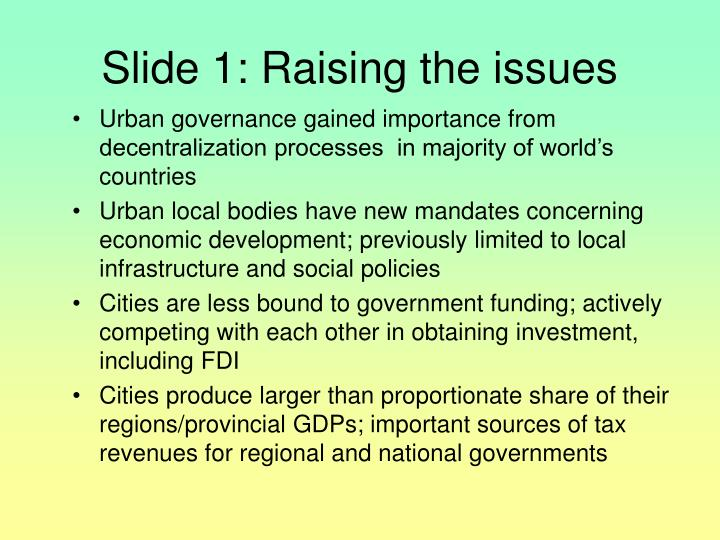 Slide 1 raising the issues