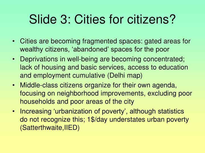 Slide 3: Cities for citizens?