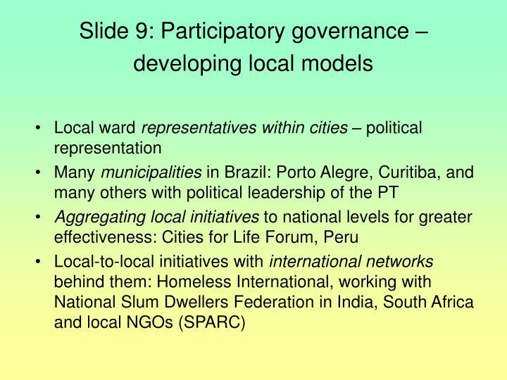 Slide 9: Participatory governance –