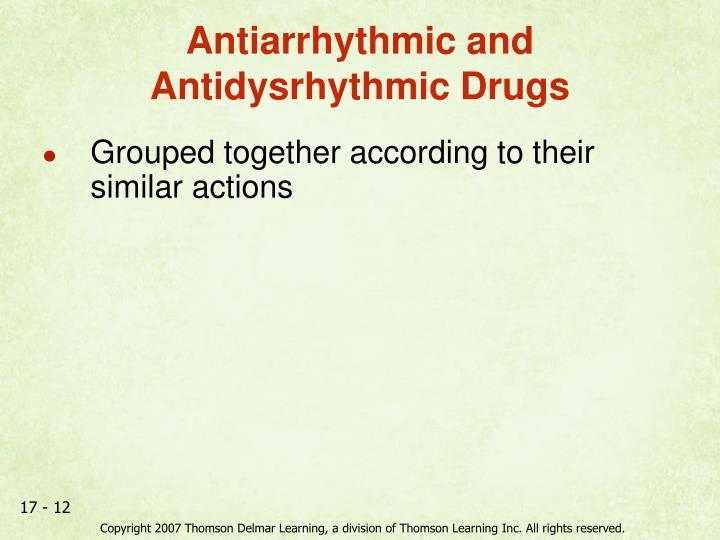 Antiarrhythmic and Antidysrhythmic Drugs