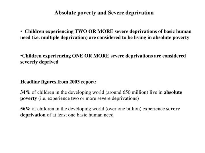 Absolute poverty and Severe deprivation