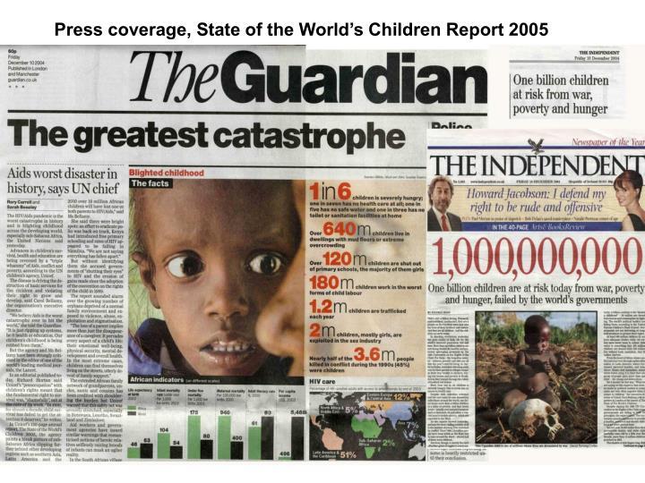 Press coverage, State of the World's Children Report 2005