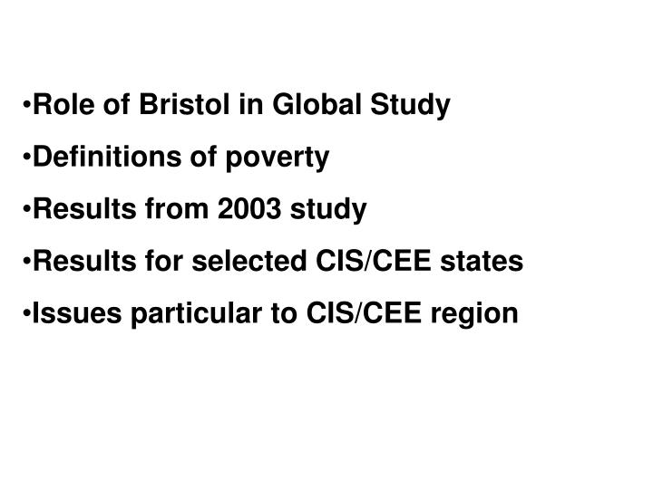 Role of Bristol in Global Study