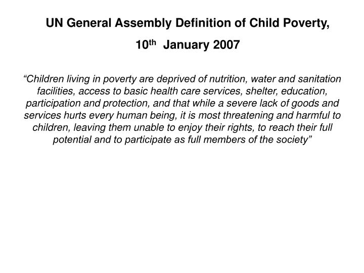 UN General Assembly Definition of Child Poverty,