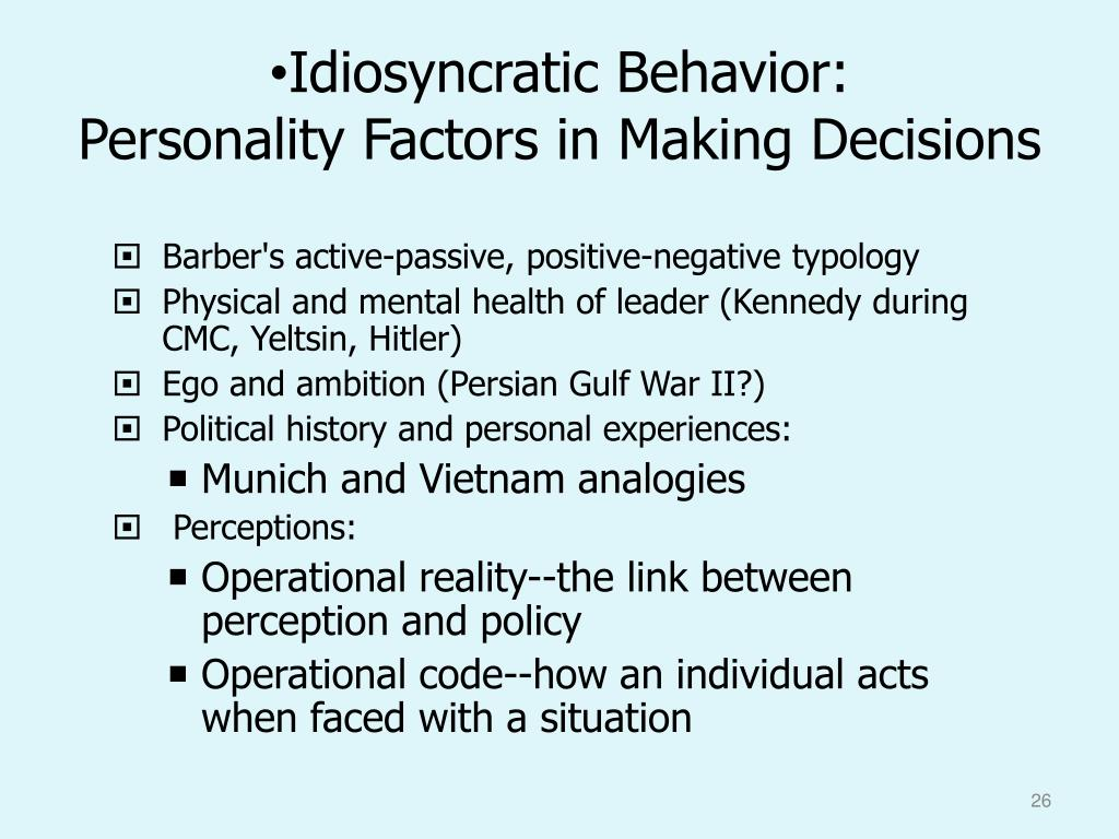 Idiosyncratic Behavior: