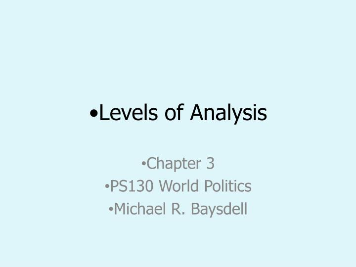 Levels of analysis l.jpg