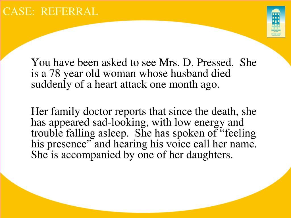 CASE:  REFERRAL