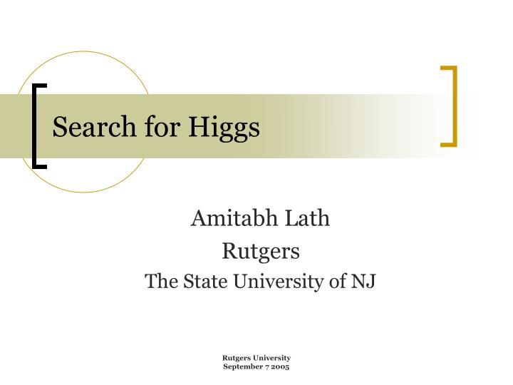 Search for higgs