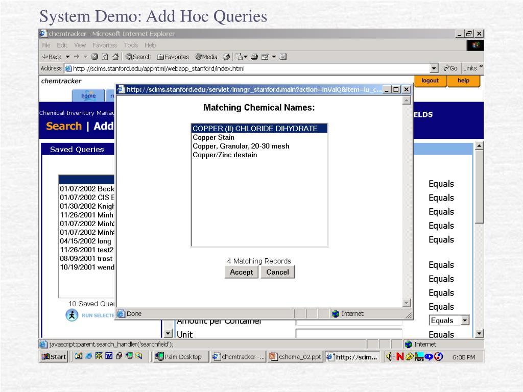 System Demo: Add Hoc Queries