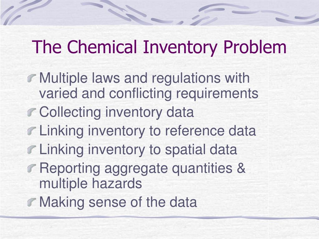 The Chemical Inventory Problem