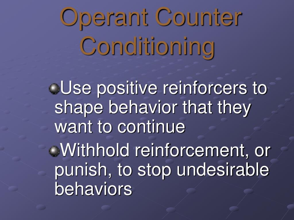 Operant Counter Conditioning