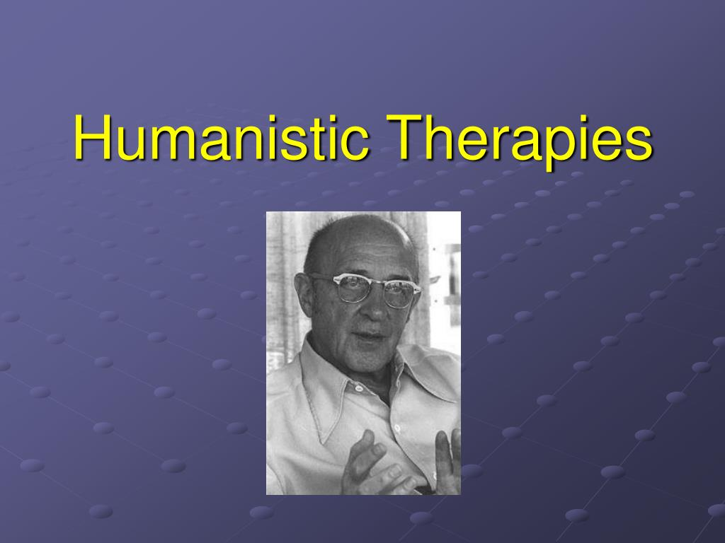 Humanistic Therapies