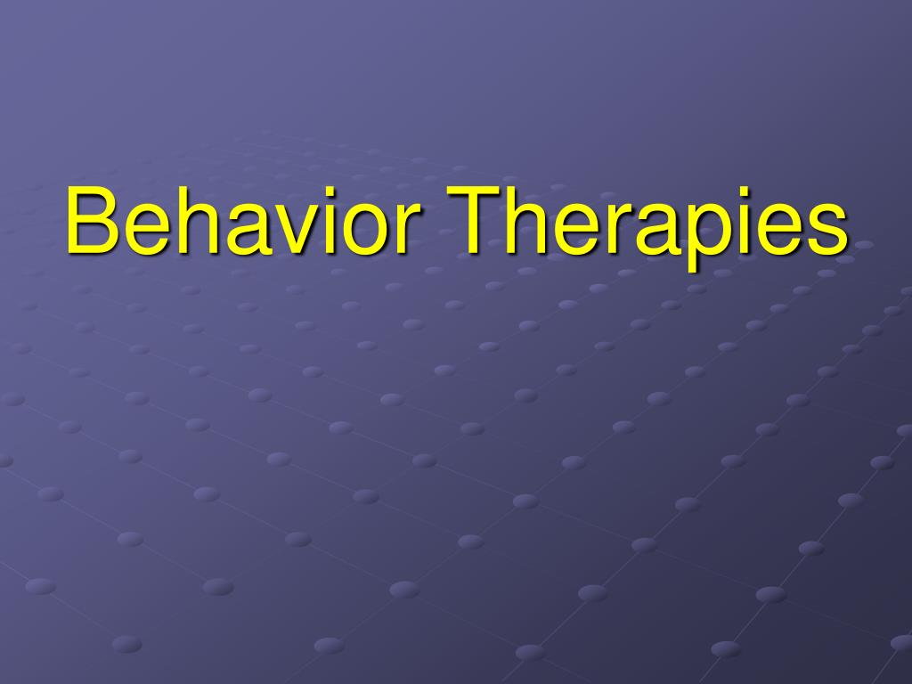 Behavior Therapies