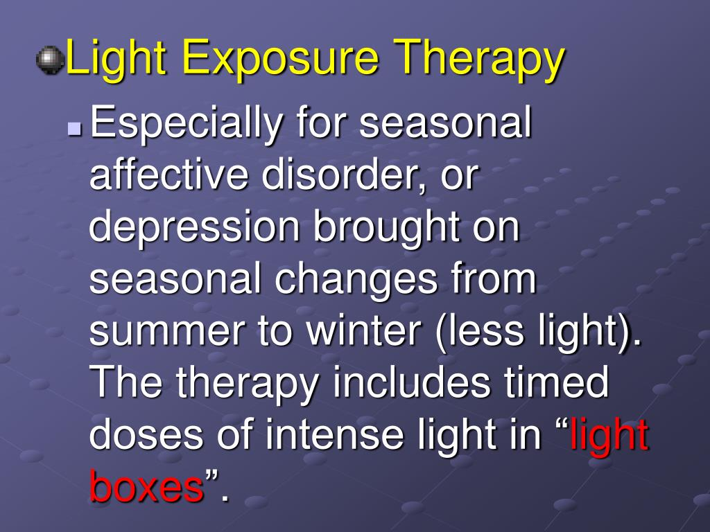 Light Exposure Therapy