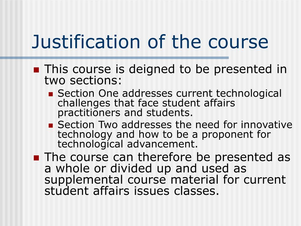Justification of the course