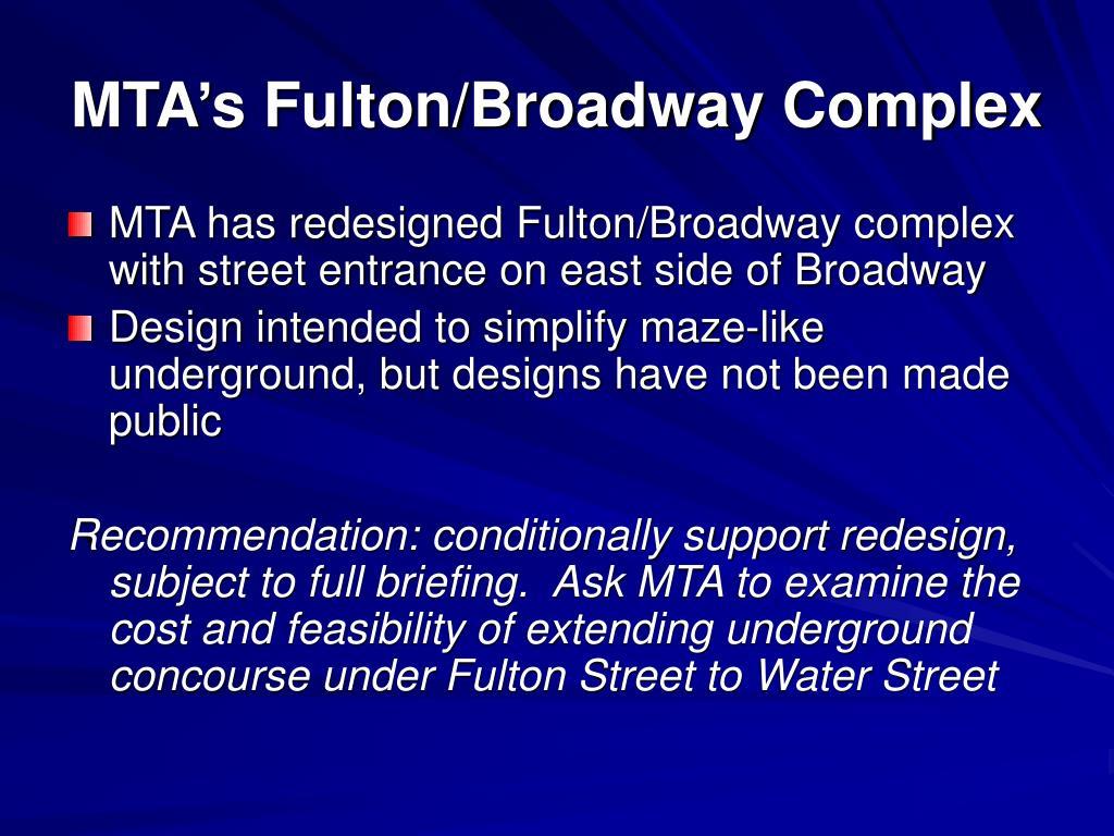 MTA's Fulton/Broadway Complex