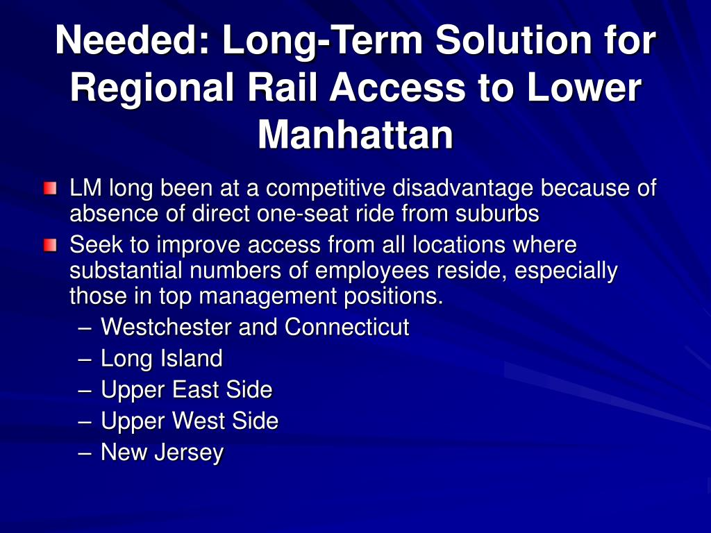 Needed: Long-Term Solution for Regional Rail Access to Lower Manhattan