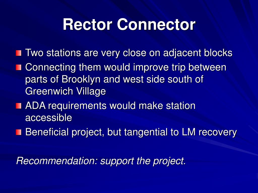 Rector Connector