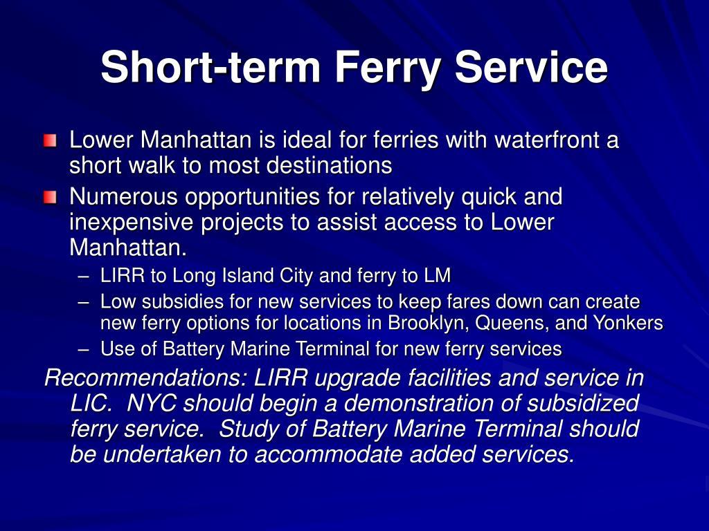 Short-term Ferry Service