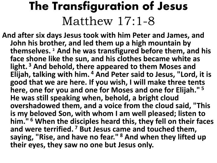 The transfiguration of jesus matthew 17 1 8