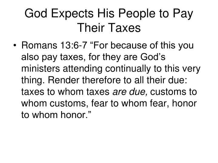 God Expects His People to Pay Their Taxes