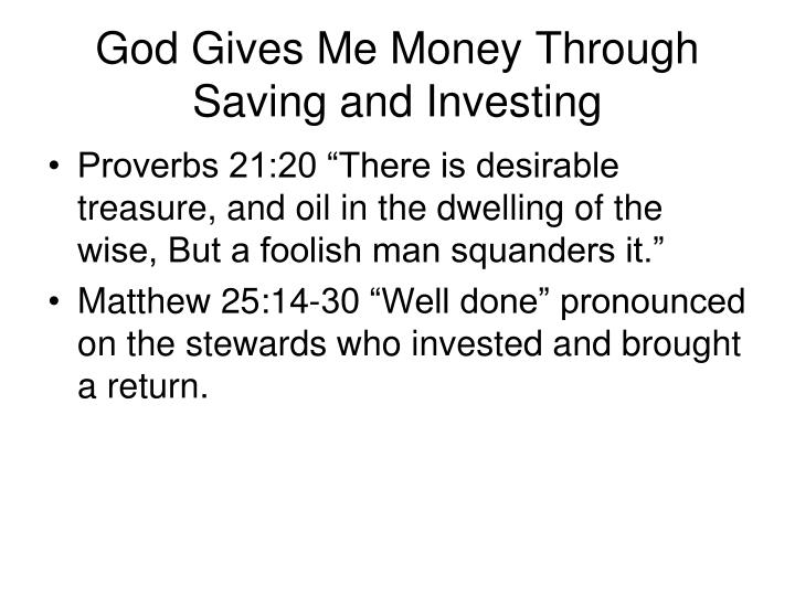 God Gives Me Money Through Saving and Investing
