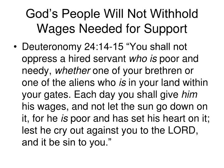 God's People Will Not Withhold Wages Needed for Support