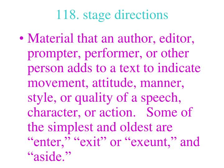 118. stage directions