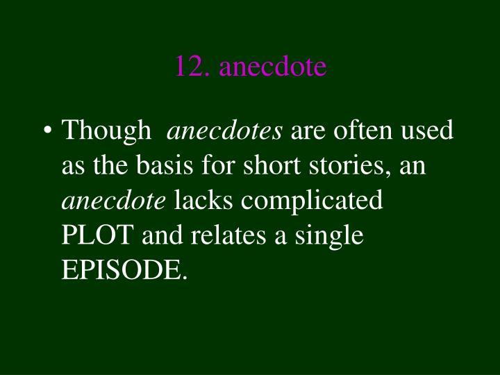 12. anecdote