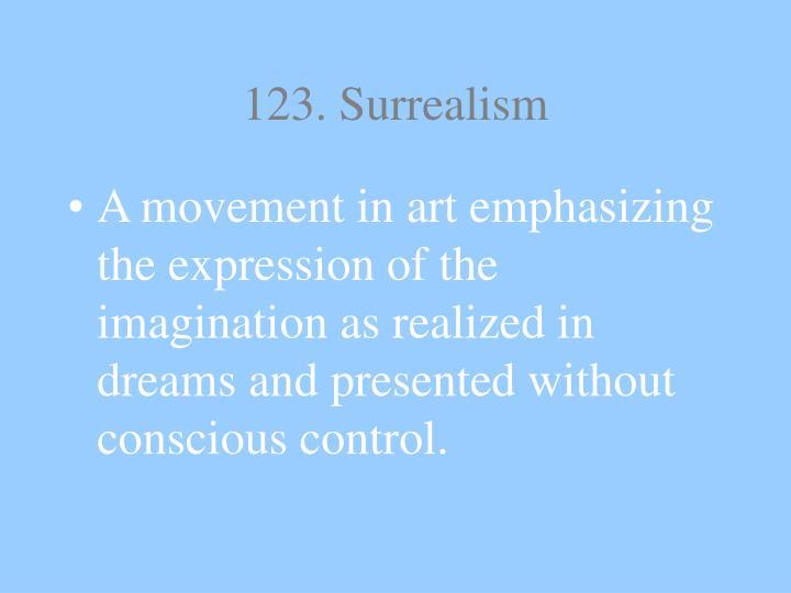 123. Surrealism
