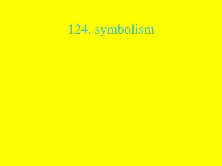 124. symbolism