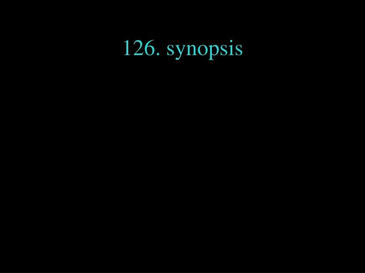 126. synopsis