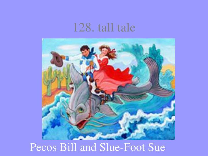 128. tall tale