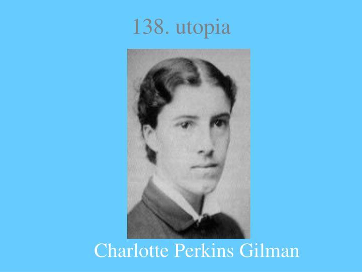 138. utopia