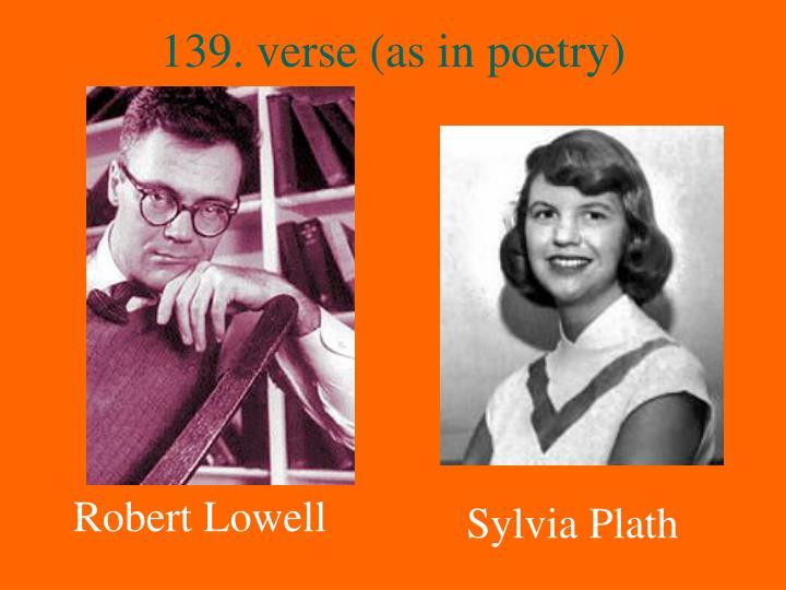 139. verse (as in poetry)