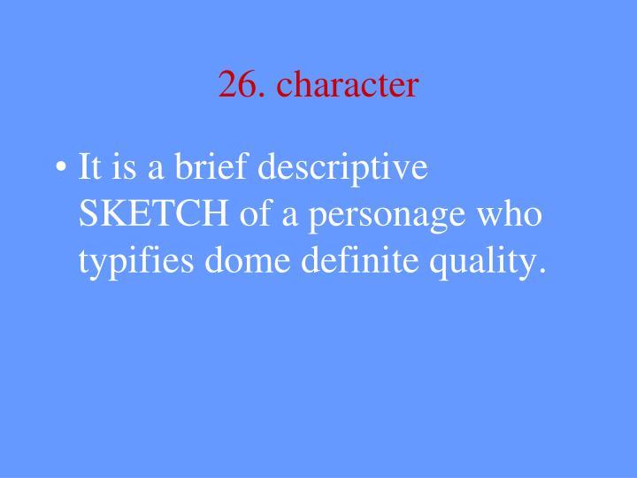 26. character