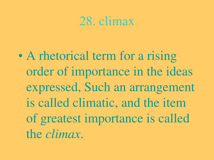 28. climax