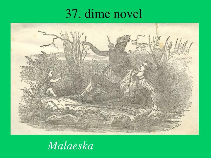 37. dime novel