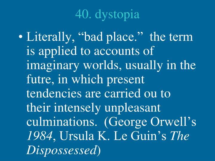 40. dystopia