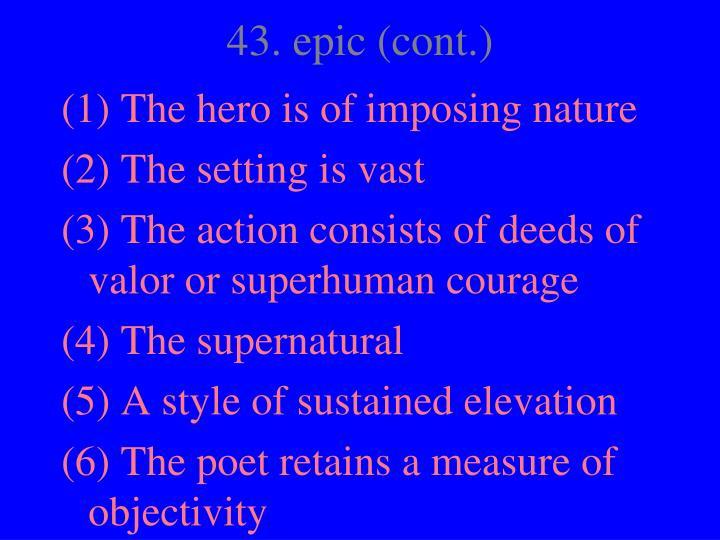 43. epic (cont.)