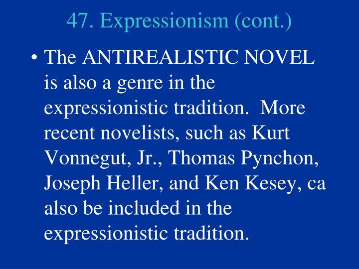 47. Expressionism (cont.)
