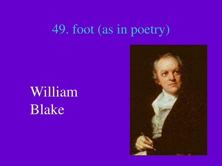 49. foot (as in poetry)