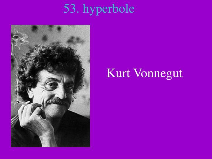 53. hyperbole