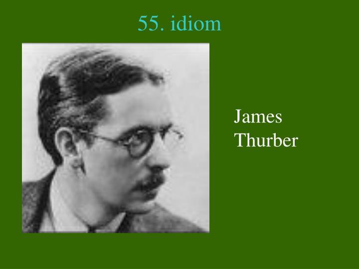 55. idiom