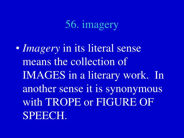 56. imagery