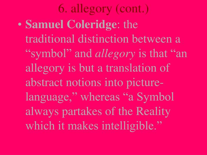 6. allegory (cont.)